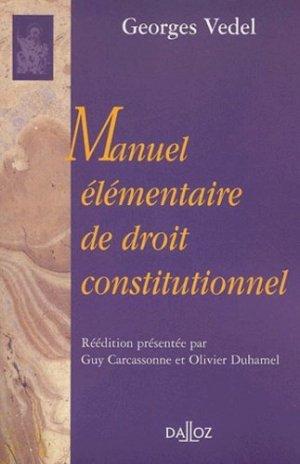 Manuel élémentaire de droit constitutionnel. Réédition 2002 - dalloz - 9782247042678 -