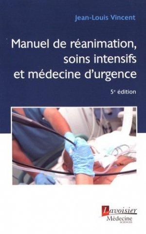 Manuel de réanimation, soins intensifs et médecine d'urgence - lavoisier msp - 9782257206473 -