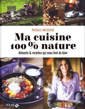 Ma cuisine 100 % nature - solar  - 9782263069758 -