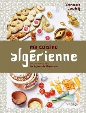 Ma cuisine algérienne - solar - 9782263150074 -