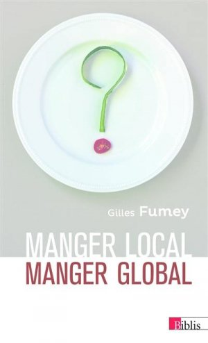 Manger local, manger global - cnrs - 9782271086969 -