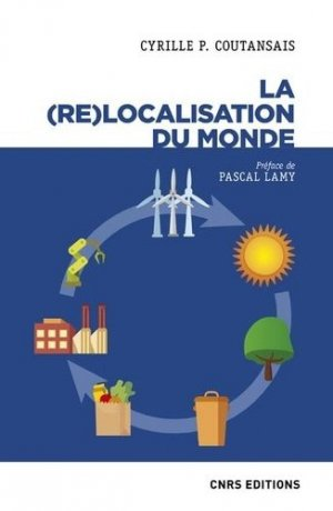 Made in local. comment le monde se (re)localise - CNRS - 9782271127099 -
