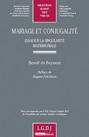 Mariage et conjugalité. Essai sur la singularité matrimoniale - LGDJ - 9782275038438 - majbook ème édition, majbook 1ère édition, livre ecn major, livre ecn, fiche ecn