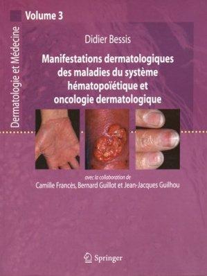 Manifestations dermatologiques des maladies du système hématopoïétique et oncologie dermatologique Volume 3 - springer - 9782287720918 -