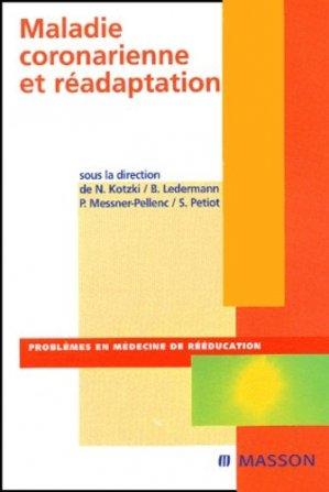 Maladie coronarienne et réadaptation - elsevier / masson - 9782294012686 -