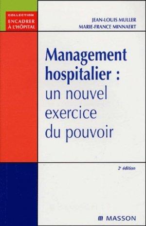 Management hospitalier : un nouvel exercice du pouvoir - elsevier / masson - 9782294019043 -