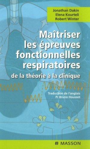 Maîtriser les épreuves fonctionnelles respiratoires de la théorie à la clinique - elsevier / masson - 9782294053672 -