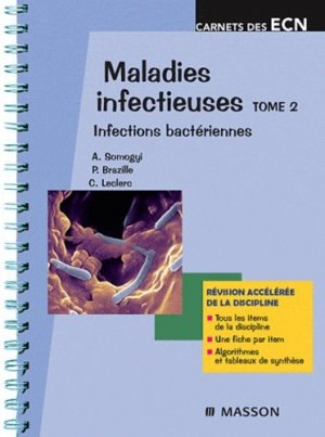 Maladies infectieuses Tome 2 - elsevier / masson - 9782294705359 -