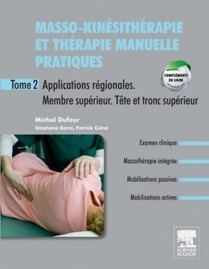 Masso-kinésithérapie et thérapie manuelle pratiques T2 - elsevier / masson - 9782294713996 -