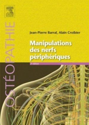 Manipulations des nerfs périphériques - elsevier / masson - 9782294721328