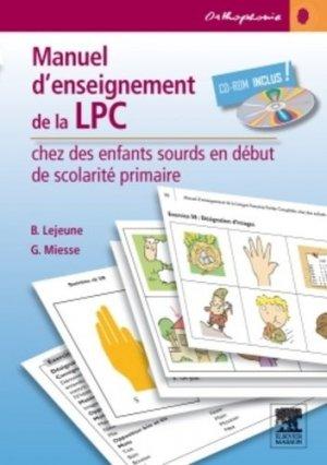 Manuel d'enseignement de la LPC chez des enfants sourds - elsevier / masson - 9782294726729 -