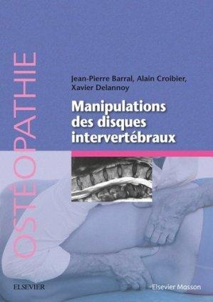 Manipulation des disques intervertébraux - elsevier / masson - 9782294750632 -
