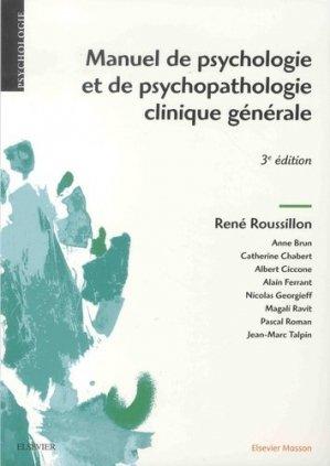 Manuel de psychologie et de psychopathologie clinique générale - elsevier / masson - 9782294755095 -