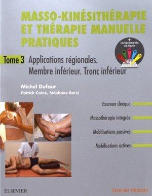 Masso-kinésithérapie et thérapie manuelle pratiques - Tome 3-elsevier / masson-9782294759741