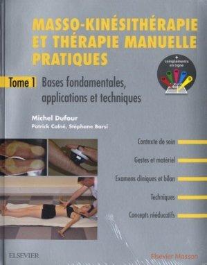Masso-kinésithérapie et thérapie manuelle pratiques - elsevier / masson - 9782294759789 -