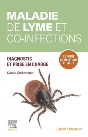 Maladie de Lyme et co-infections - elsevier / masson - 9782294767906 -
