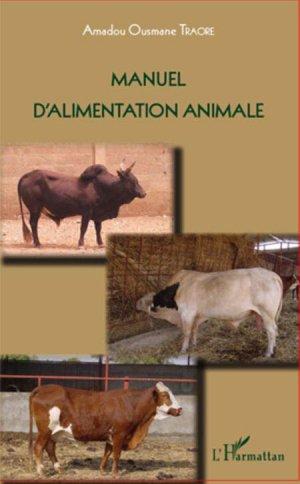 Manuel d'alimentation animale - l'harmattan - 9782296102491 -