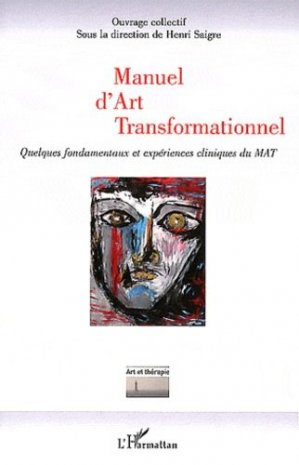 Manuel d'Art Transformationnel - l'harmattan - 9782296562370 -