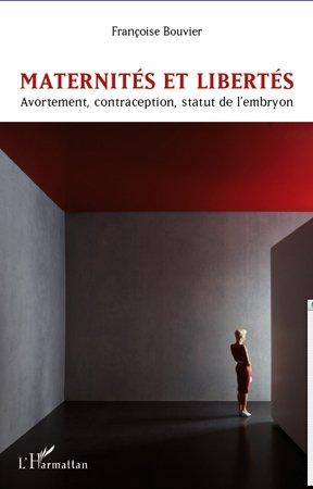 Maternités et libertés - l'harmattan - 9782296961562