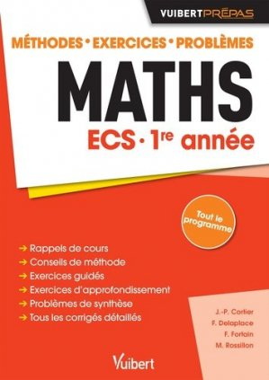 Maths ECS 1re année - vuibert - 9782311402841 -