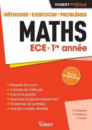 Maths ECE 1re année - vuibert - 9782311402865 -