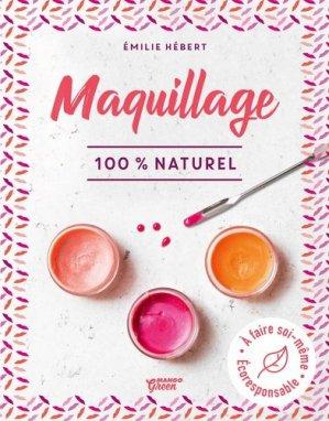 Maquillage 100 % naturel - Mango - 9782317023897 -