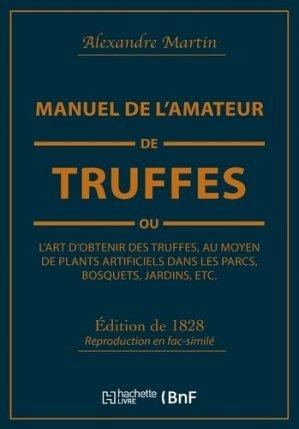 Manuel de l'amateur de truffes - bnf - 9782329354293 -