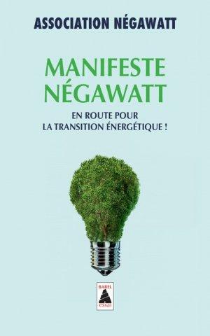 Manifeste NégaWatt - actes sud  - 9782330056315 -