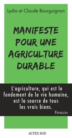 Manifeste pour une agriculture durable - actes sud - 9782330075989 -