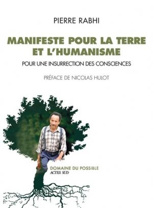 Manifeste pour la Terre et l'humanisme - actes sud  - 9782330118877