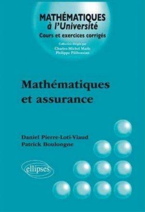 Mathématiques et assurances - ellipses - 9782340002180 -