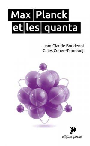 Max Planck et les quanta - ellipses - 9782340009745 -