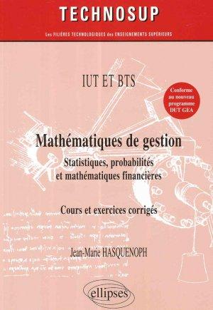 Mathématiques de gestion, statistiques, probabilités, mathématiques financières cours ex.co. niveau A - ellipses - 9782340013339