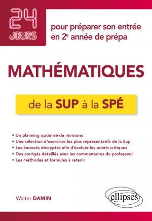 Mathématiques de la Sup à la Spé - ellipses - 9782340030916 -