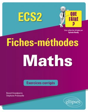 Mathématiques ECS 2e année - ellipses - 9782340035287 -