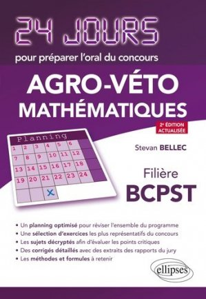 Mathématiques. Concours Agro-Véto Filière BCPST, 2e édition - Ellipses - 9782340036178 -