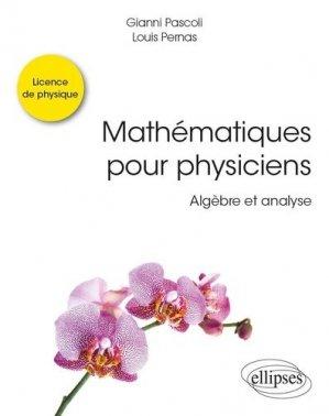 Mathématiques pour physiciens - ellipses - 9782340036635 -