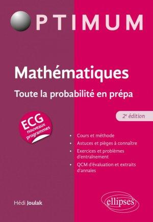 Mathématiques : Toute la probabilité en prépa ECG - ellipses - 9782340061675 -