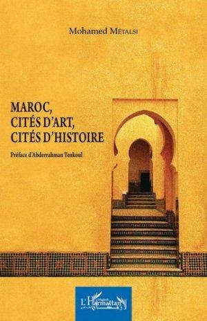 Maroc, cités d'art, cités d'histoire - l'harmattan - 9782343152356 -