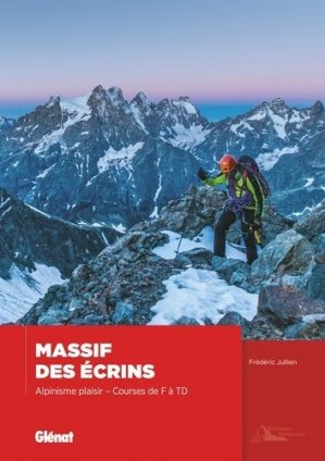 Massif des ecrins, alpinisme plaisir - Glénat - 9782344015292 -