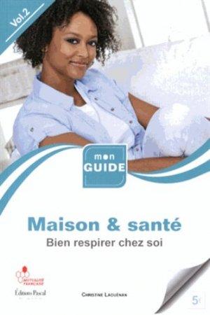 Maison & santé, Bien respirer chez soi - pascal - 9782350191065 -