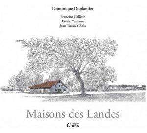 Maisons des Landes - cairn - 9782350686578 -