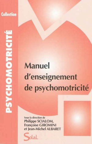 Manuel d'enseignement de psychomotricité tome 1 - de boeck superieur - 9782353271290 -