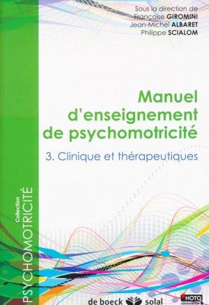 Manuel d'enseignement de psychomotricite tome 3 - de boeck superieur - 9782353273096 -