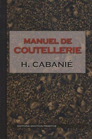 Manuel de coutellerie - Emotion Primitive - 9782354221263 -