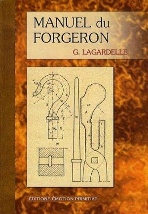 Manuel du forgeron - emotion primitive - 9782354221478 -