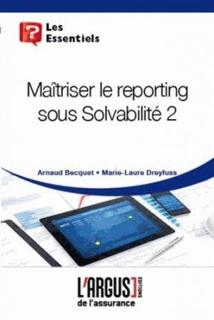 Maîtriser le reporting sous Solvabilité 2 - Groupe Industrie Services Info - 9782354741563 -