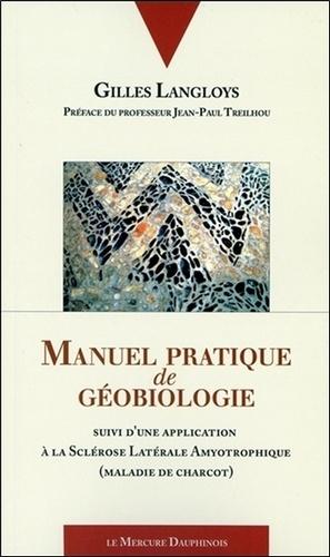 Manuel pratique de géobiologie - le mercure dauphinois - 9782356620569 -