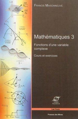 Mathématiques - Tome 3 - presses des mines - 9782356710291 -