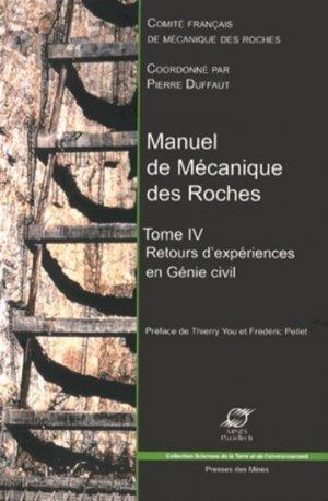 Manuel de Mécanique des Roches Tome 4 - presses des mines - 9782356710536 -